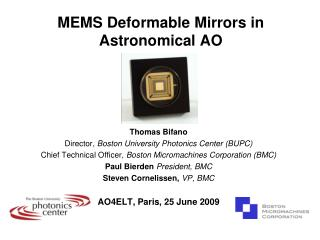 MEMS Deformable Mirrors in Astronomical AO