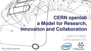 CERN openlab a Model for Research, Innovation and Collaboration
