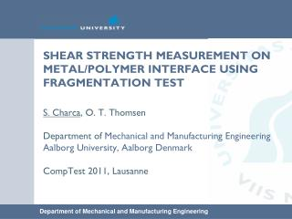 SHEAR STRENGTH MEASUREMENT ON METAL/POLYMER INTERFACE USING FRAGMENTATION TEST