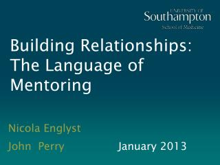 Building Relationships: The Language of Mentoring