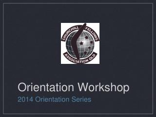 Orientation Workshop