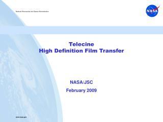 Telecine High Definition Film Transfer