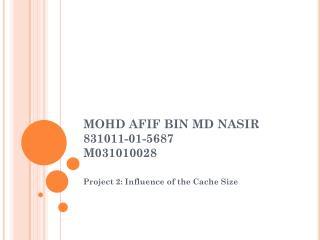 MOHD AFIF BIN MD NASIR 831011-01-5687 M031010028