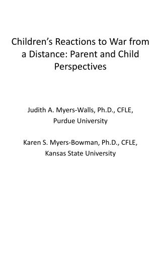 Children's Reactions to War from a Distance: Parent and Child Perspectives