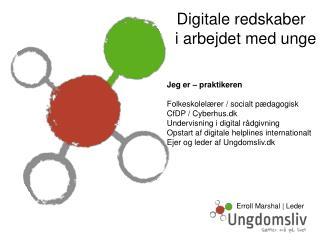 Digitale redskaber    i arbejdet med unge