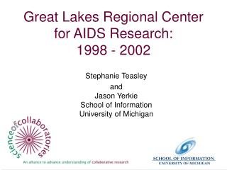 Great Lakes Regional Center for AIDS Research: 1998 - 2002