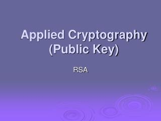 Applied Cryptography (Public Key)