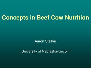 Concepts in Beef Cow Nutrition