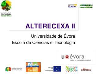 ALTERECEXA II