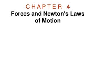 C H A P T E R   4 Forces and Newtons Laws of Motion