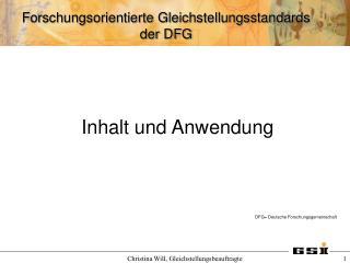 Inhalt und Anwendung DFG= Deutsche Forschungsgemeinschaft