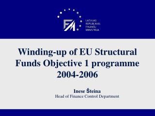 Winding-up of EU Structural Funds Objective 1 programme 2004-2006