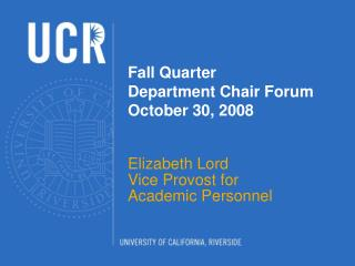 Fall Quarter  Department Chair Forum October 30, 2008