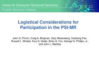 Logistical Considerations for Participation in the PSI-MR