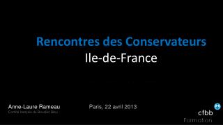 Rencontres des Conservateurs Ile-de-France