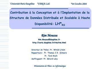 Rim Moussa Rim.Moussa@dauphine.fr  ceria.dauphine.fr/rim/rim.html