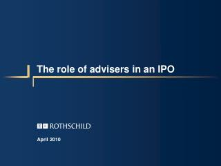 The role of advisers in an IPO