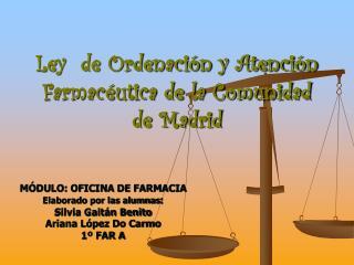 Ley  de Ordenación y Atención Farmacéutica de la Comunidad de Madrid