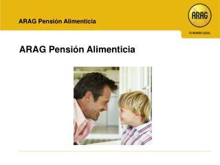 ARAG Pensión Alimenticia