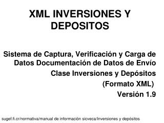 XML INVERSIONES Y DEPOSITOS
