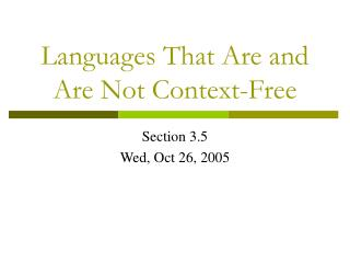 Languages That Are and Are Not Context-Free