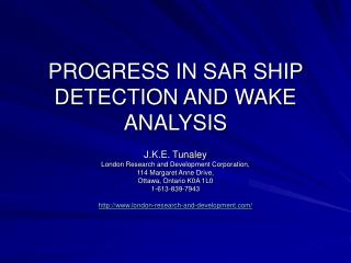 PROGRESS IN SAR SHIP DETECTION AND WAKE ANALYSIS