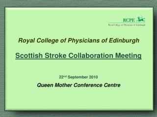 Scottish Stroke Care Audit Annual Meeting 2010