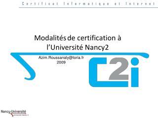 Modalités de certification à l'Université Nancy2