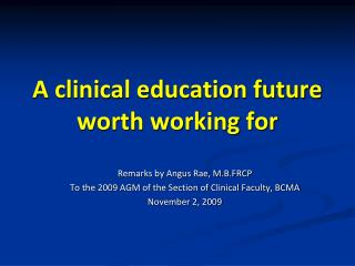 A clinical education future worth working for
