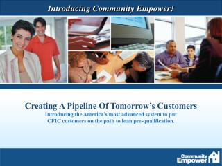 Why has CFIC partnered  with Community Empower (CE)?