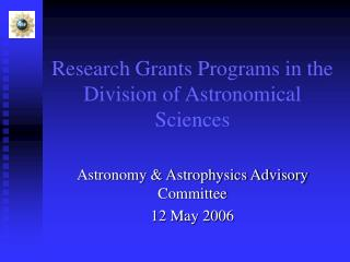 Research Grants Programs in the Division of Astronomical Sciences