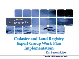 Cadastre and Land Registry Expert Group Work Plan Implementation