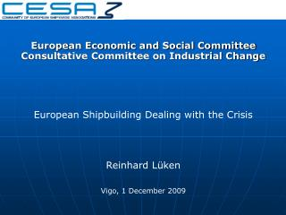 European Economic and Social Committee Consultative Committee on Industrial Change