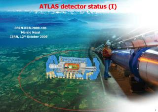 CERN-RRB-2009-101 Marzio Nessi         CERN , 12 th  October 2009