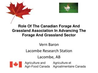 Role Of The Canadian Forage And Grassland Association In Advancing The Forage And Grassland Sector