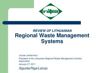 REVIEW OF LITHUANIAN  Regional Waste Management Systems