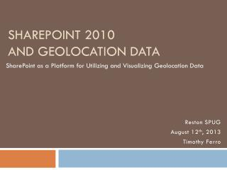 SharePoint 2010 and geolocation data