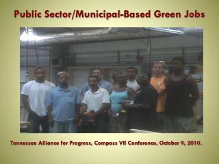 Public Sector/Municipal-Based Green Jobs