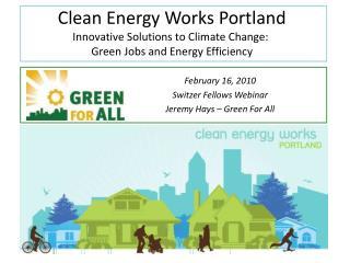 February 16, 2010  Switzer Fellows Webinar Jeremy Hays – Green For All