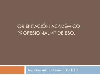 Orientaci�n acad�mico-profesional 4� de ESO.