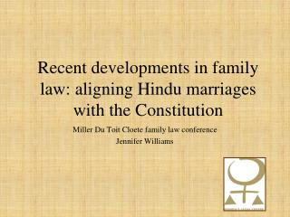 Recent developments in family law: aligning Hindu marriages with the Constitution