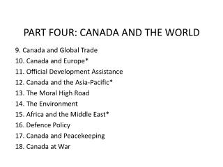 PART FOUR: CANADA AND THE WORLD