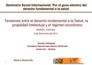 Seminario Social Internacional: Por el goce efectivo del derecho fundamental a la salud