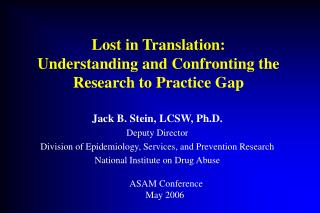 Lost in Translation: Understanding and Confronting the Research to Practice Gap