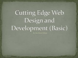 Cutting Edge Web Design and  Development (Basic)