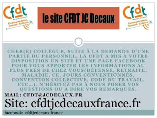 Site: cfdtjcdecauxfrance.fr facebook :   cfdtjcdecaux france
