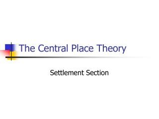 The Central Place Theory