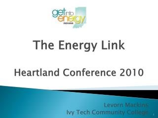 The Energy Link Heartland Conference 2010