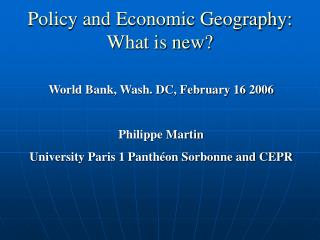 Policy and Economic Geography: What is new?