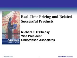 Real-Time Pricing and Related  Successful Products